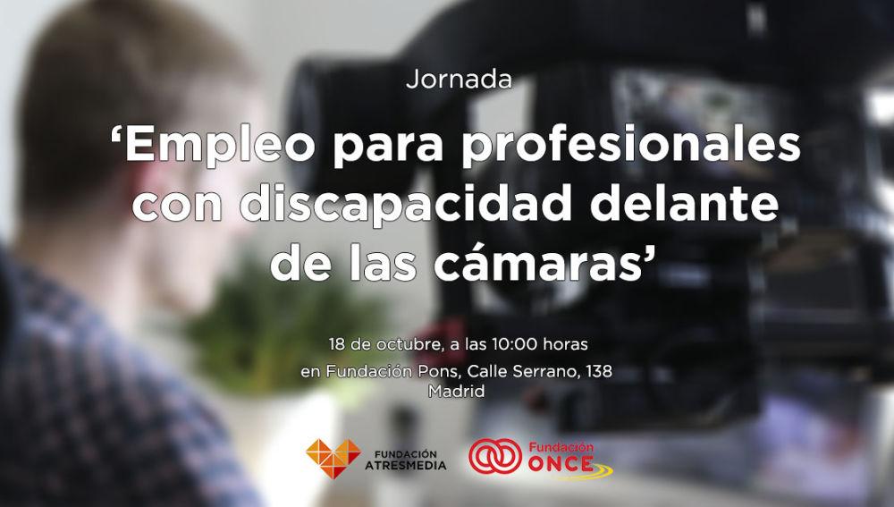 Jornada 'Empleo para profesionales con discapacidad delante de las cámaras'