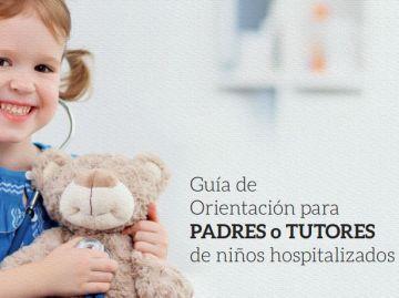 Guía útil para padres o tutores de niños hospitalizados