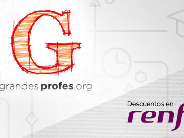 Renfe ofrece un 30% de descuento para asistir a '¡Grandes Profes!'