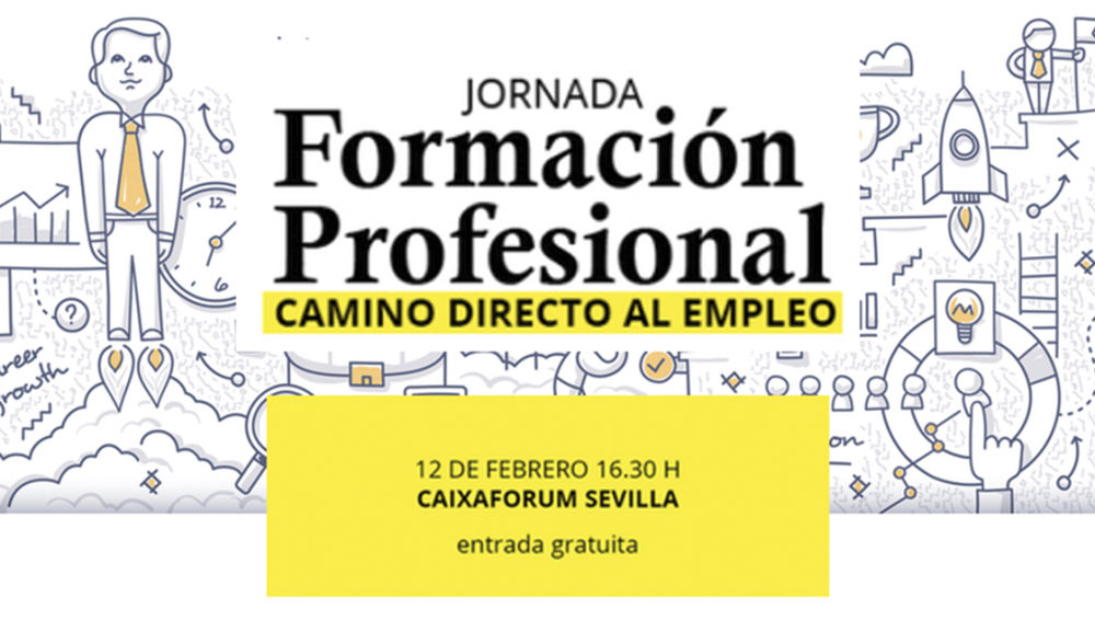 Descubre la FP participa en la jornada 'Formación Profesional, camino directo al empleo'
