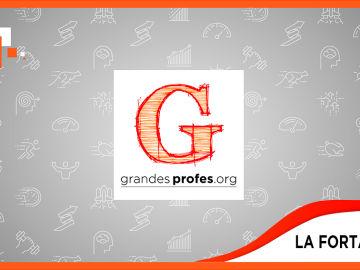 Grandes Profes: La Fortaleza