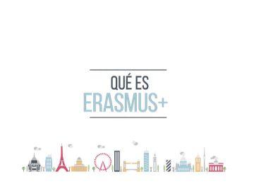¿Qué es Erasmus +?
