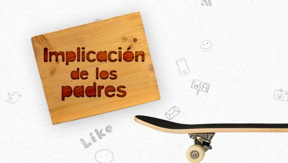 Te Toca 2014: Implicación de los padres