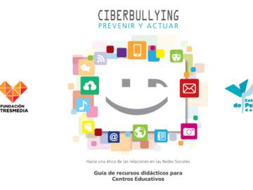 Guía  para prevenir y actuar ante el Ciberbullying