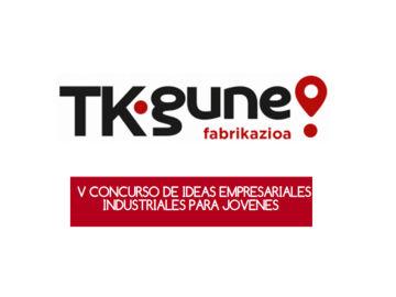 El concurso 'TKgune' busca impulsar el emprendimiento industrial