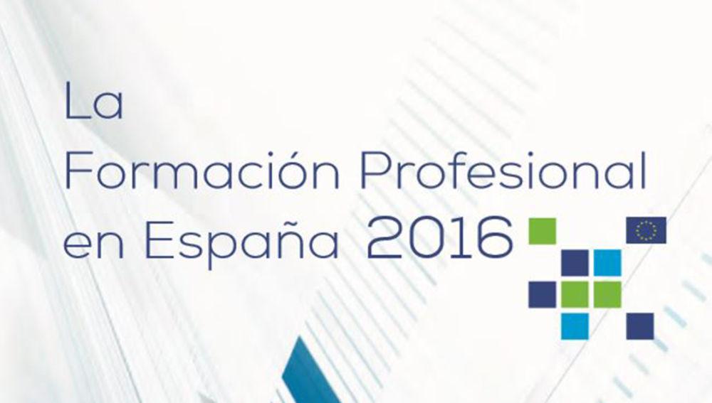'La Formación Profesional en España 2016', nuevo informe que analiza este ámbito educativo en la Unión Europea