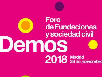 Te esperamos en 'Demos 2018: Foro de Fundaciones y Sociedad Civil'