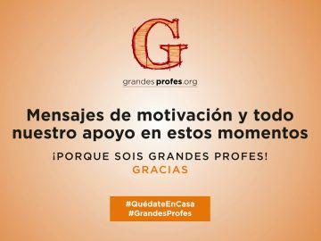 Mensajes de motivación y apoyo Grandes Profes