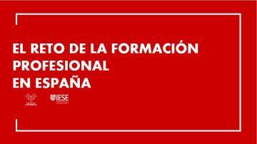 Estudio El reto de la FP en España