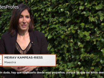 """Meirav Kampeas-Riess: """"La fortaleza nos la da todo lo que tenemos en nuestra mochila como profesores desde hace años"""""""
