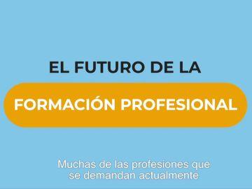 La Formación Profesional: una herramienta de empleabilidad juvenil para el futuro y ahora